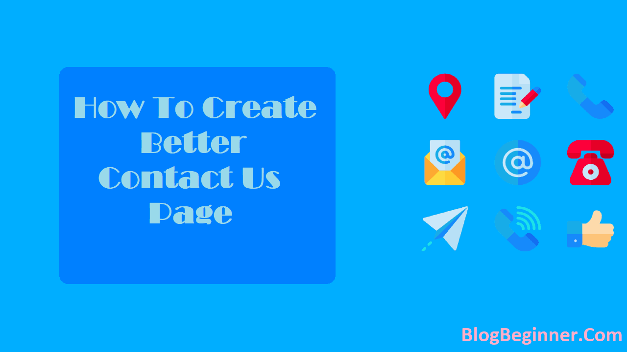 How To Create Better Contact Us Page