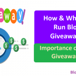 How & Why to Run Blog Giveaways: Importance of Blog Giveaways