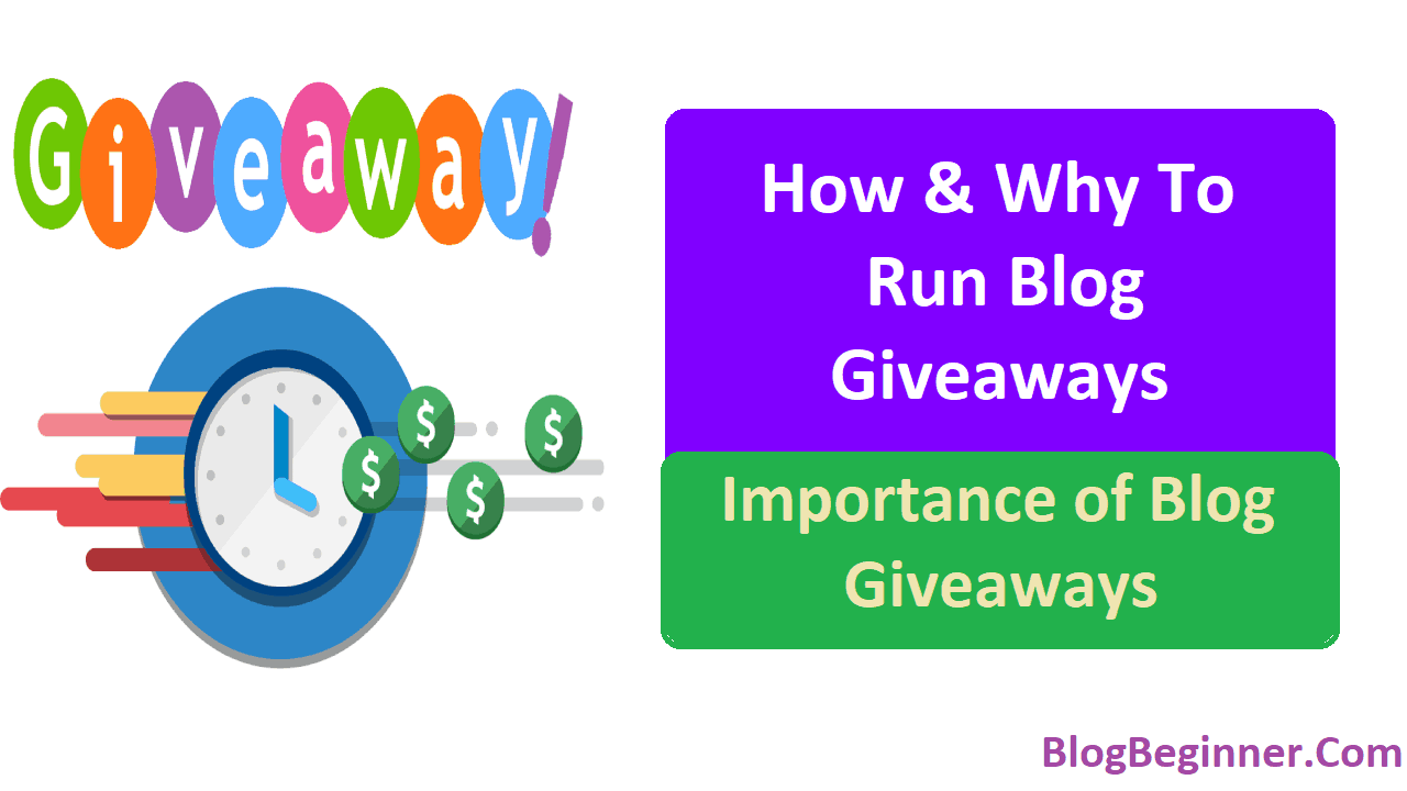 How and Why to Run Blog Giveaways Importance of Blog Giveaways