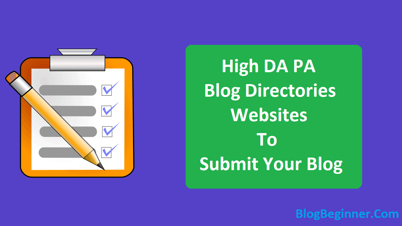 High DA PA Blog Directories Websites to Submit Your Blog