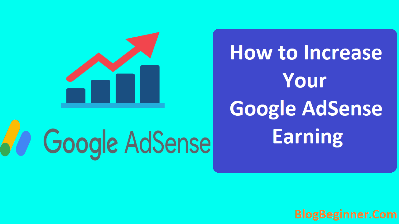 How to Increase Double Your AdSense Earning With Same Traffic