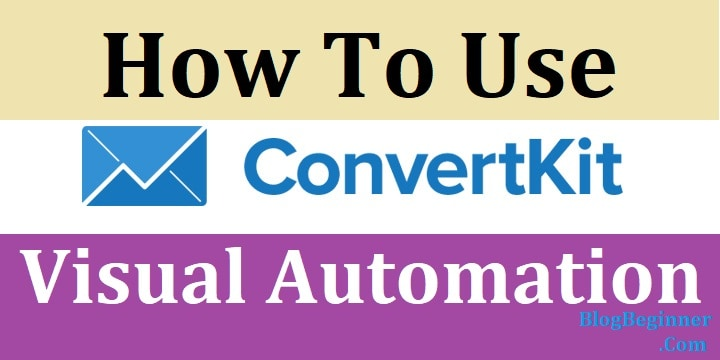 How to Use ConvertKit Visual Automation