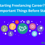 Starting Freelancing Career is Right Decision or Not for You?
