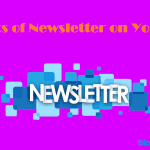 What is the Benefits of Newsletter on Your Blog