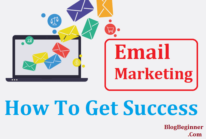 get success in email marketing
