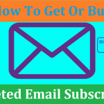 How to Build an Targeted Email Subscriber List For Email Marketing