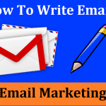 How to Write Email for Email Marketing Campaign That Convert
