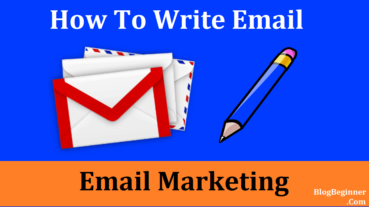 how to write email for email marketing
