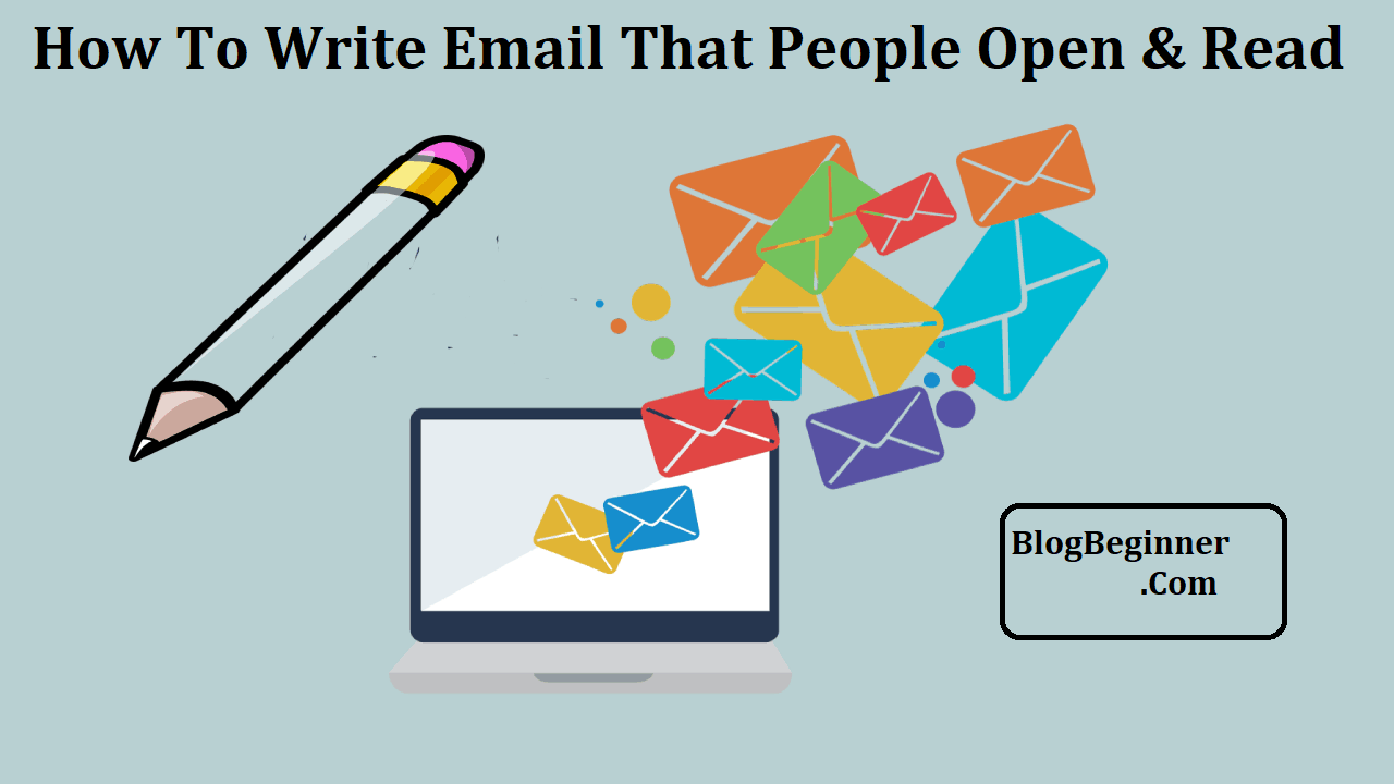 how to write email that people open and read