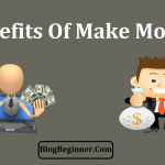 Top 10 Benefits Of Make Money Online: How To Start For Free