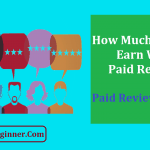 How Much You Can Earn With Paid Reviews? Paid Review Charges