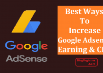 How To Increase Google Adsense Earning And CPC