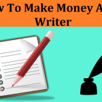 7 Ways To Make Money Fast As A Writer: Get More Freelance Writing Jobs