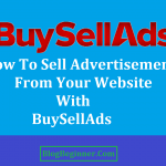 How To Sell Advertisement From Your Website With BuySellAds