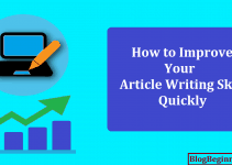 How to Improve Your Article Writing Skill Quickly
