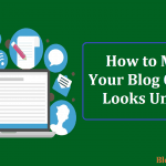 How to Make Your Blog Content Looks Unique After Writer's Block