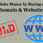 How To Make Money by Buying & Selling Domain & Website: Flipping