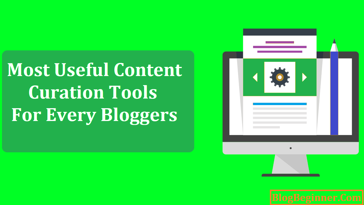 Most Useful Content Curation Tools For Every Bloggers