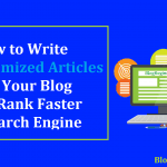 12 Ways to Write SEO Optimized Articles For Your Blog To Rank Faster