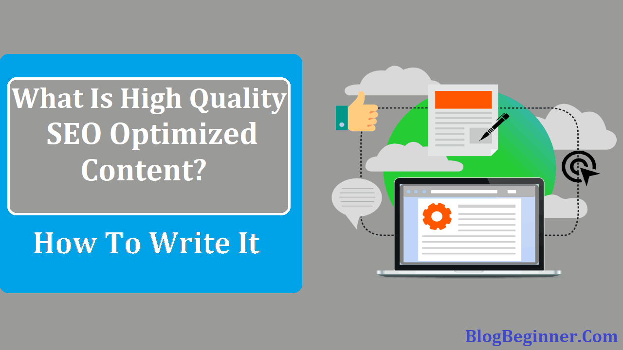 What Is High Quality SEO Optimized Content and How To Write It