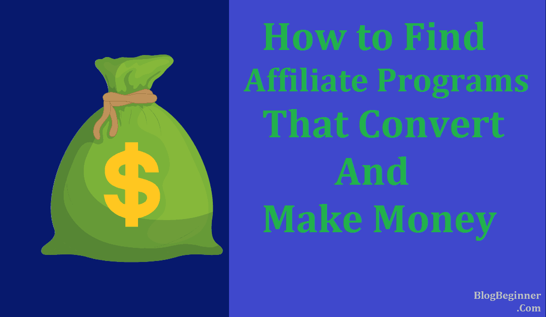 find affiliate program that convert