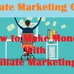 What Is Affiliate Marketing and How to Make Money From It [Method]