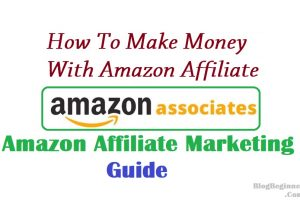 Amazon Affiliate Marketing Guide