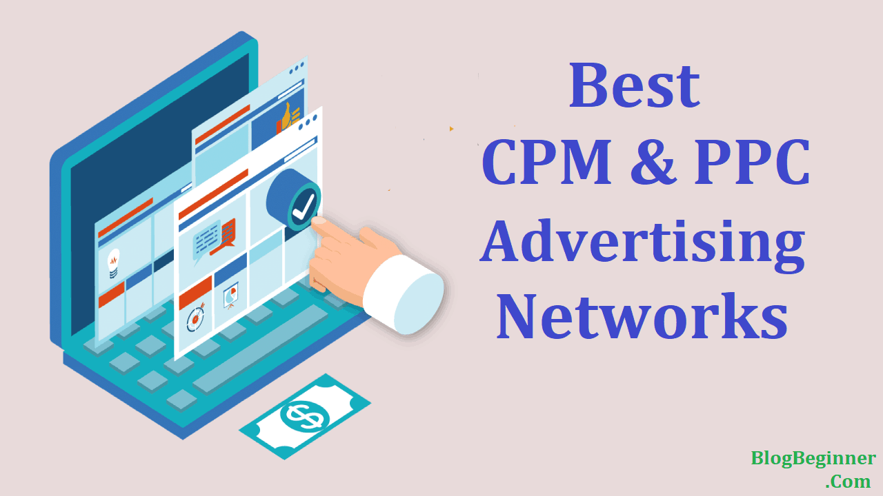 Best CPM and PPC Advertising Networks