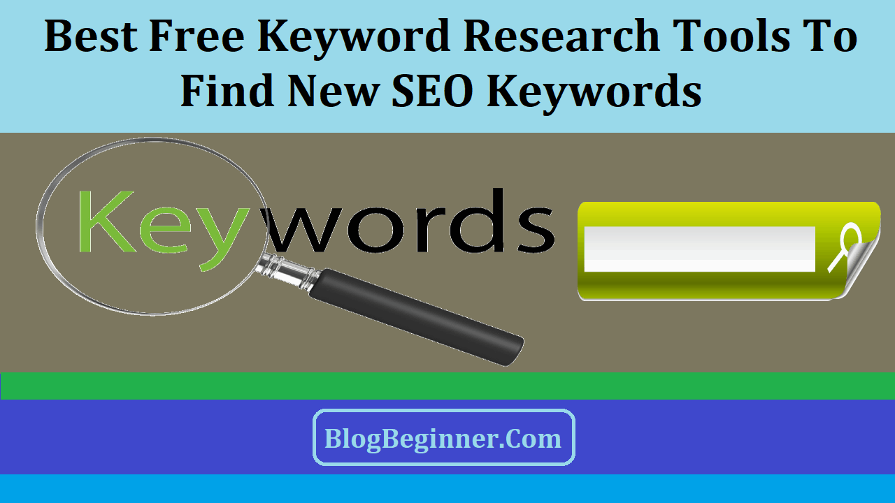 Best Free Keyword Research Tools to Find SEO Keywords