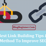 Top 10 Best Link Building Tips & Tricks: Method to Improve SEO