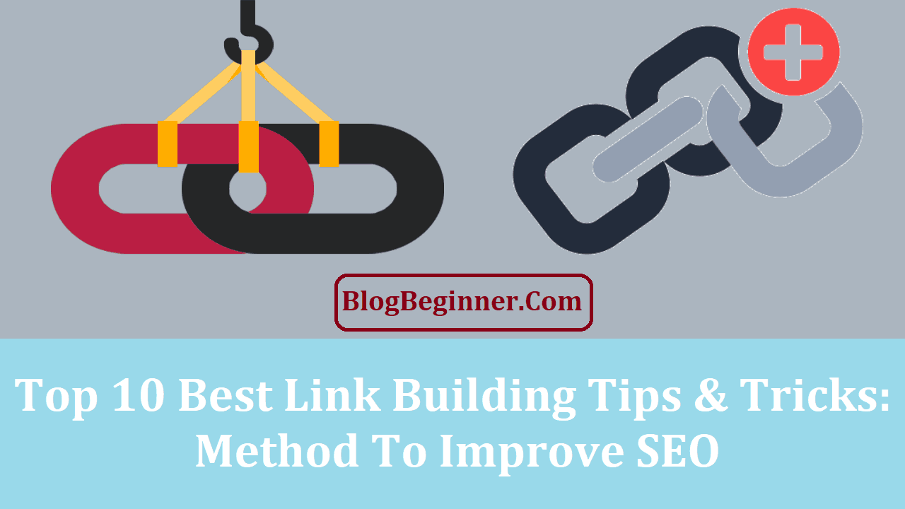 Best Link Building Tips and Tricks Method to Improve SEO