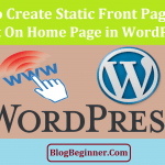 How to Create Static Front Page & Set it on Home Page in WordPress