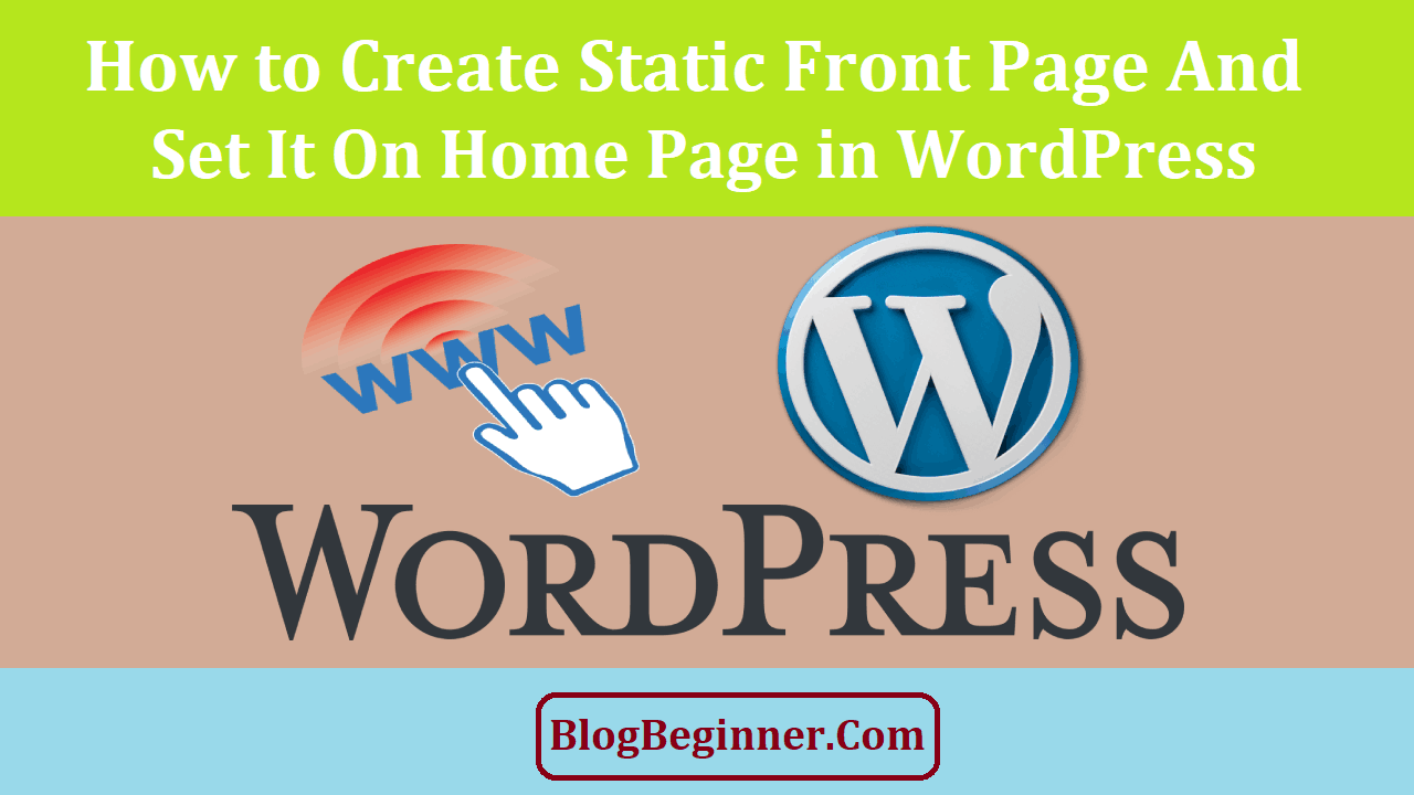 Create Static Front Page & Set it on Home Page in WordPress