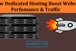 Dedicated Hosting Boost Website Perfomance