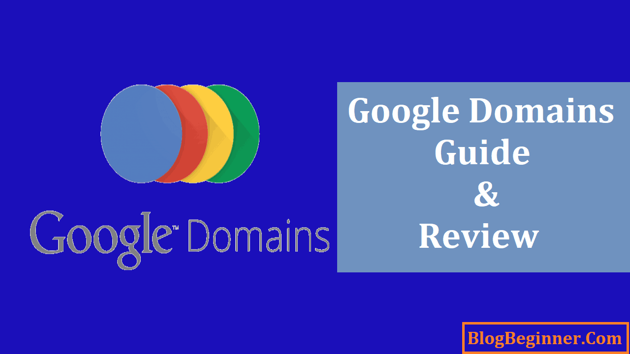 Google Domains How and Why to Buy Domain from Google