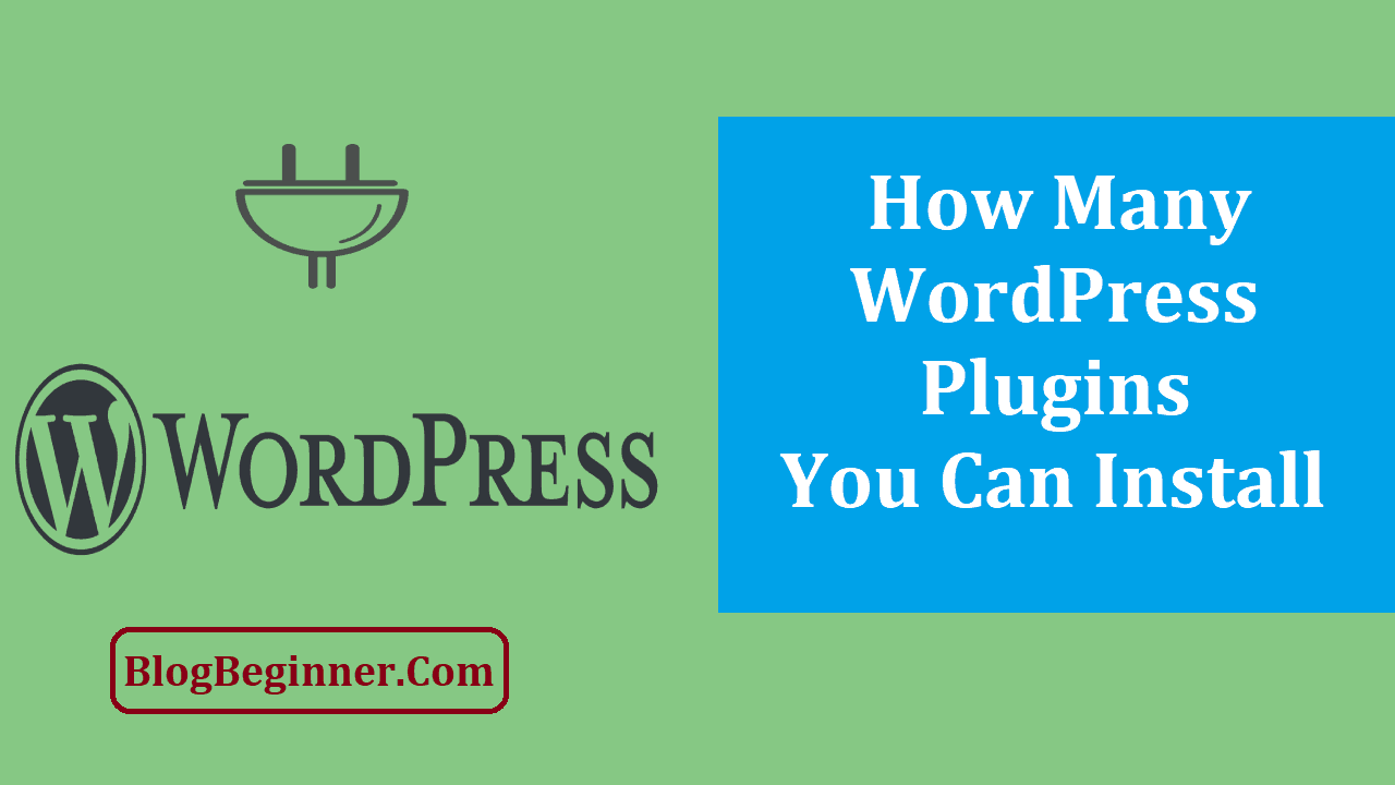 How Many WordPress Plugins You Can Install