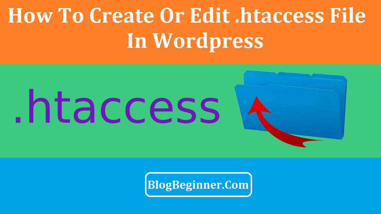 How To Create or Edit htaccess File in your wordpress