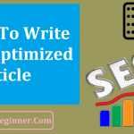 How To Write SEO Optimized Content That Google & Bing Love