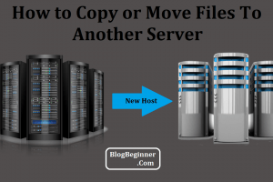 How to Copy or Move Files To Another Server