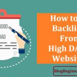 How to Get Backlinks From High DA PA Websites to Increase Domain Authority