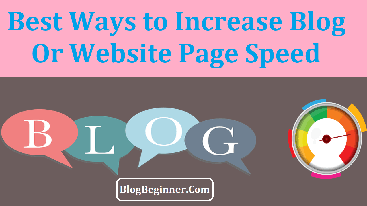 How to Increase Blog page Speed