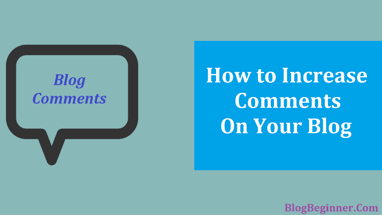 How to Increase Comments on Your Blog
