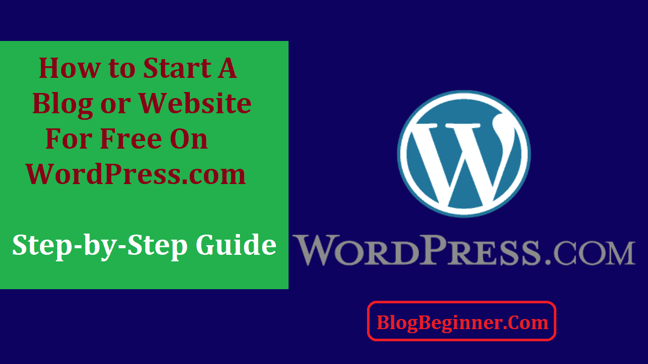 How to Start a Free Blog on WordPress com Step by Step