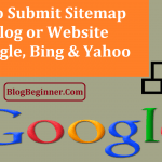 How to Submit Sitemap of Blog or Website to Google: Improve Ranking