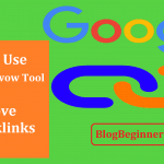 How to Use Google Disavow Tool To Remove Bad Backlinks