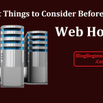 Important Things to Consider Before Purchasing Any Web Hosting