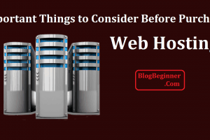 Important Things to Consider Before Purchasing Hosting