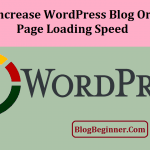 Increase WordPress Speed: Uninstall Plugins to Load Your Blog/Site Faster