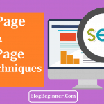 On Page and Off Page SEO Techniques: Complete Guide To Rank