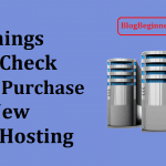Top 9 Things to Check Before Purchasing New Web Hosting Plan